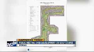 Public to weigh in on development on former golf course [Video]
