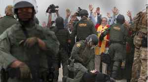 Religious Leaders and Activists Arrested At Border Protest [Video]