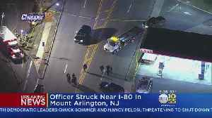 New Jersey Police Officer Struck By Car
