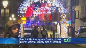4 Killed In Shooting Near France Christmas Market [Video]