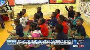Rally to keep Monarch Academy open [Video]