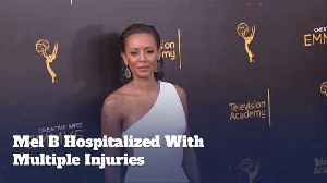 Why Does Mel B Have Multiple Injuries [Video]