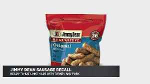Jimmy Dean Sausage Recall [Video]