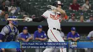 As Orioles Rebuild Begins, Chris Davis Pledges To Be 'Big Part' Of Turnaround [Video]