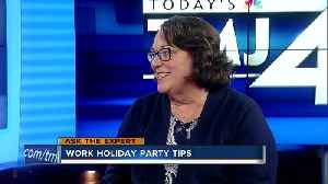 Ask the Expert: Work holiday party tips [Video]