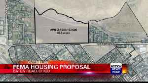 FEMA Considers Using 80 Acres in North Chico for Temporary Housing [Video]