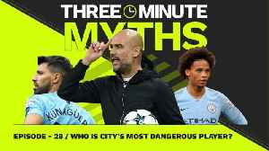 Who Is Man City's Most Dangerous Player? [Video]