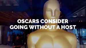 The Oscars May Not Have A Host This Year [Video]