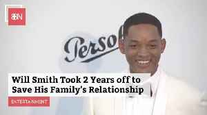 Will Smith Took 2 Years Off To Save His Family [Video]