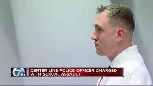 Center Line police officer charged with sex assault [Video]