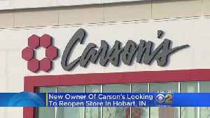 Carson's Could Open Store In Hobart, Indiana [Video]