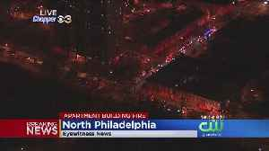Firefighters Battling Apartment Fire In North Philly [Video]