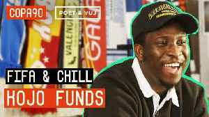 FIFA and Chill with Kojo Funds   Poet and Vuj Present [Video]