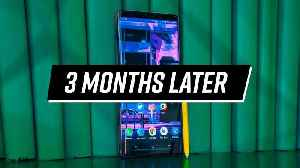Galaxy Note 9 Three Months Later – How Much Better Did It Get? [Video]