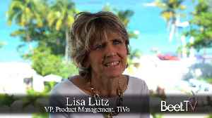Cross-Screen Planning, Measurement And Attribution An Iterative Process: TiVo's Lutz [Video]
