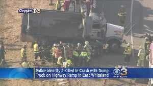 Identities Of 2 People Killed In Crash With Dump Truck Released [Video]