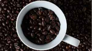 Some Surprising Facts About Coffee [Video]