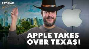 Apple Heads to Austin, Used Cars Go VR, and KFC Firelogs Are Here (60-Second Video) [Video]