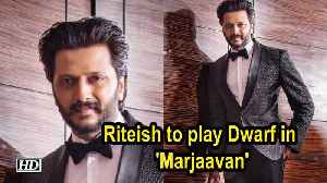 Riteish to play Dwarf in upcoming film 'Marjaavan' [Video]