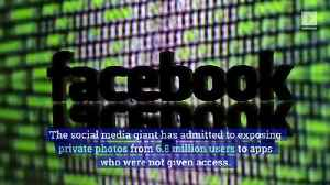 Facebook Leaks Private Photos of Nearly 7 Million Accounts [Video]