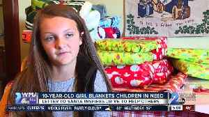 10-year-old girl's letter to Santa inspires drive to blanket children in need [Video]