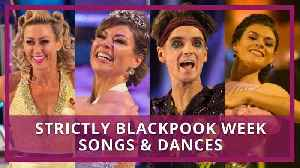 Strictly 2018 Blackpool Song & Dances List [Video]