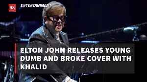 Elton John And Khalid Releases New Music [Video]