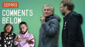 Can Man United & Mourinho Burst Liverpool's Bubble? | Comments Below [Video]