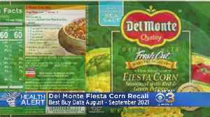 Del Monte Foods Recalls Cans Of Fiesta Corn In 25 States, Including Pennsylvania, New Jersey [Video]