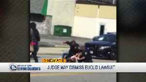 Federal judge may throw out case against Euclid police officer [Video]