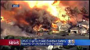 PG&E Accused Of Falsifying Safety Documents On Gas Pipelines [Video]