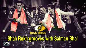 Shah Rukh grooves with Salman Bhai on Issaqbaazi at Bigg Boss 12 [Video]