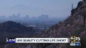 Terrible air quality could impact the life expectancy on Valley residents [Video]