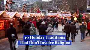 Ten Special Holiday Traditions With No Religion Attached [Video]