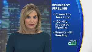 Natural Gas Pipeline Company Gets OK To Begin Taking Property, Compensating Landowners [Video]