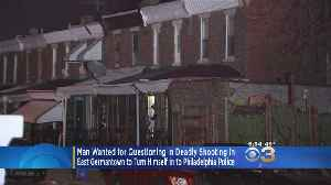 Man Wanted In Shooting Death Of Young Mother To Turn Self In To Philly Police [Video]