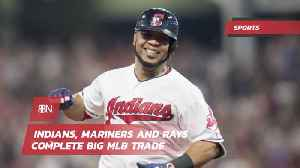 A Big MLB Trade Between Mariners, Rays and Indians [Video]