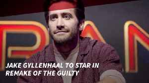 Jake Gyllenhaal Will Star In Remake Of The Guilty [Video]