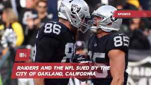 The NFL And The Raiders Are Sued By City of Oakland Over Move [Video]