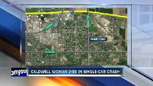 Caldwell woman killed in early morning crash [Video]