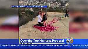 Man Pops The Question At Runyon Canyon In Over-The-Top Marriage Proposal [Video]