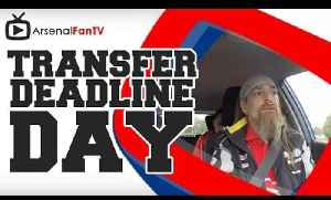 Arsenal Transfer Deadline Day - We Are On The Road [Video]