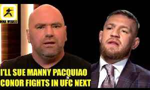 If Conor McGregor-Pacquiao boxing bout in 2018 is true I'll sue Manny Pacquiao,Max Holloway on Conor [Video]