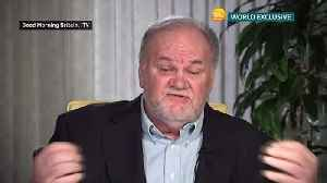 Thomas Markle appeals for Meghan to get in touch [Video]