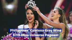 Philippines' Catriona Gray Wins 67th Miss Universe Pageant [Video]