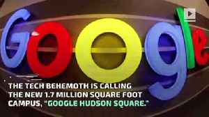 Google to Invest $1 Billion for New NYC Campus [Video]