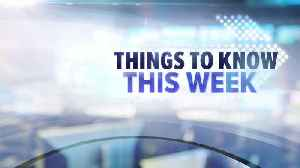 Things to know this week Dec. 16 [Video]