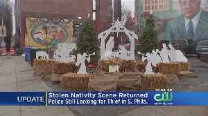Stolen Nativity Scene Returned, Police Are Still Searching For The Thief [Video]
