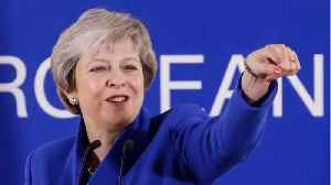 News video: Theresa May Wants To Shut Down A Second Brexit Referendum