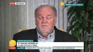 Thomas Markle Makes An Appeal To Daughter Meghan On 'Good Morning Britain' [Video]